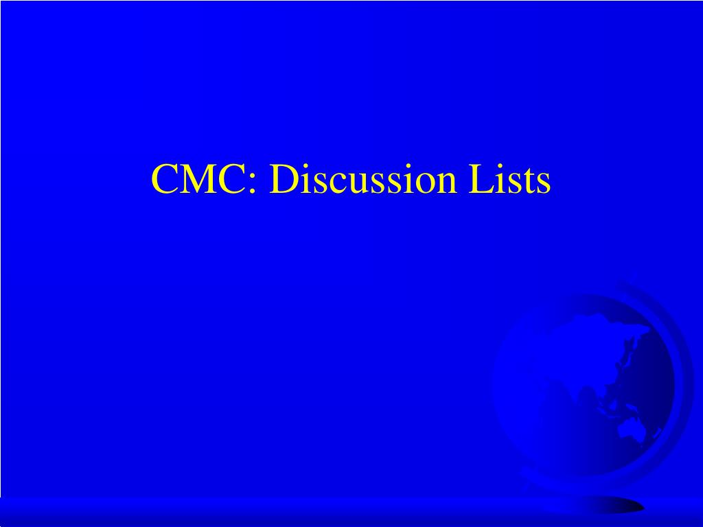 CMC: Discussion Lists