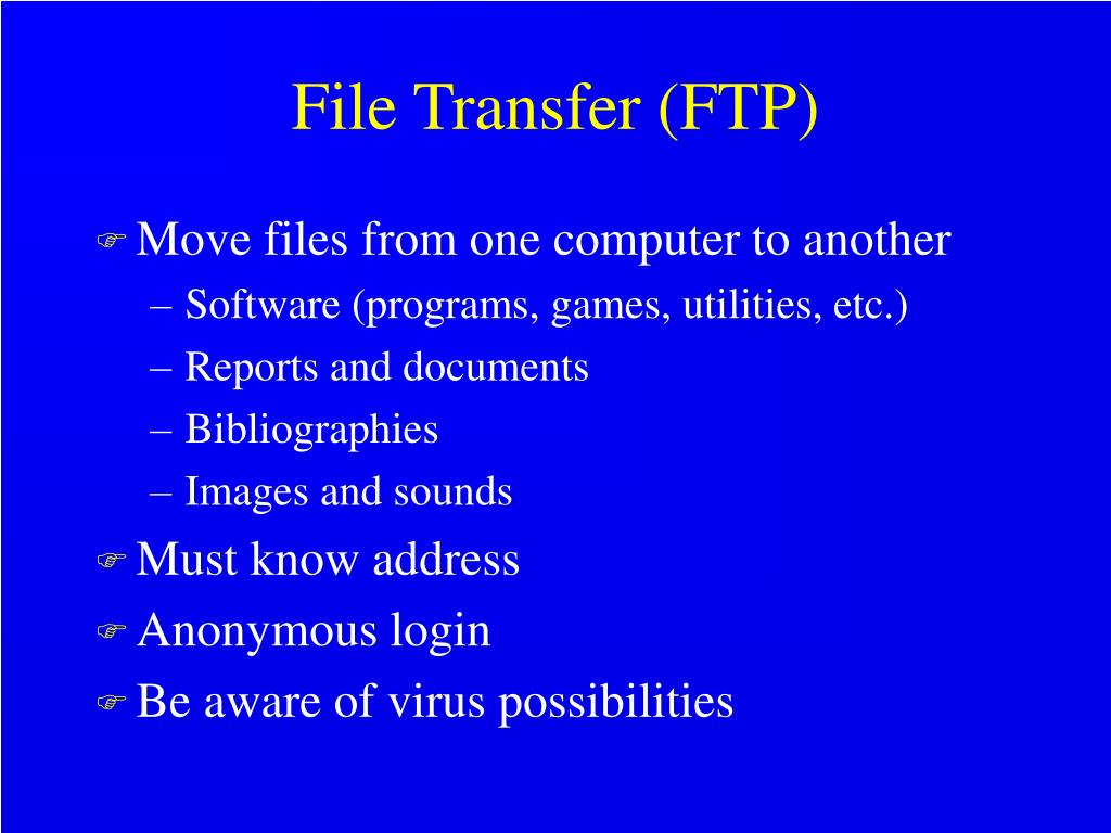 File Transfer (FTP)