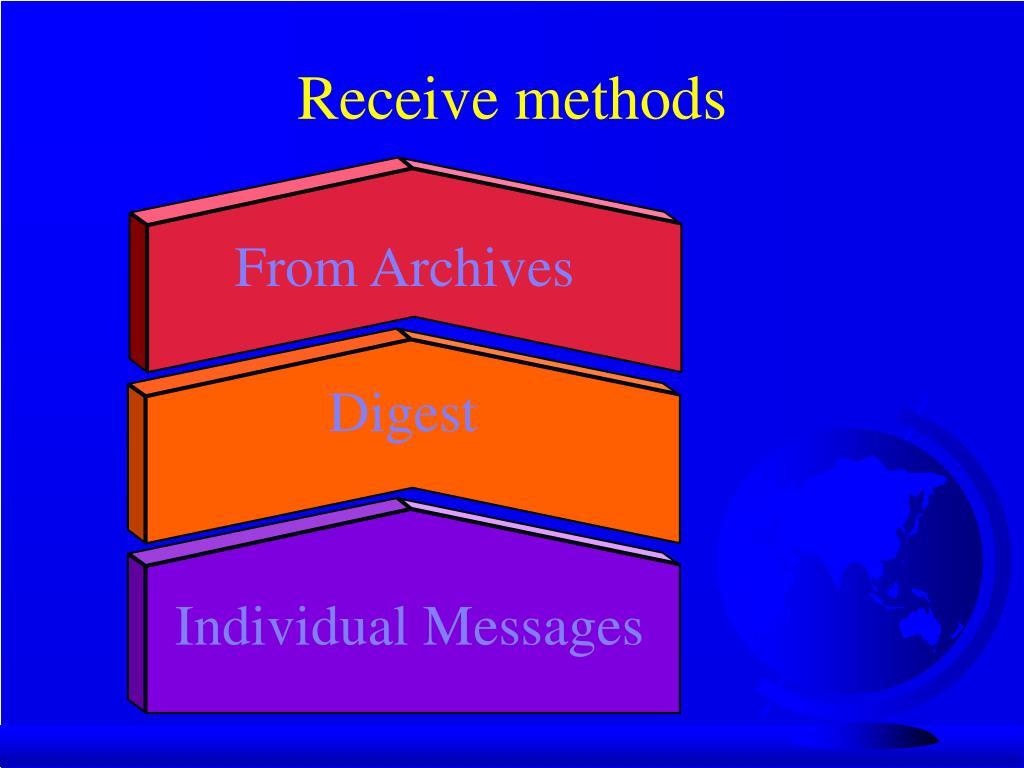 Receive methods