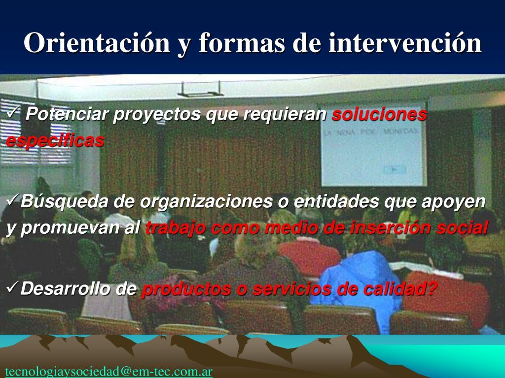 Orientación y formas de intervención