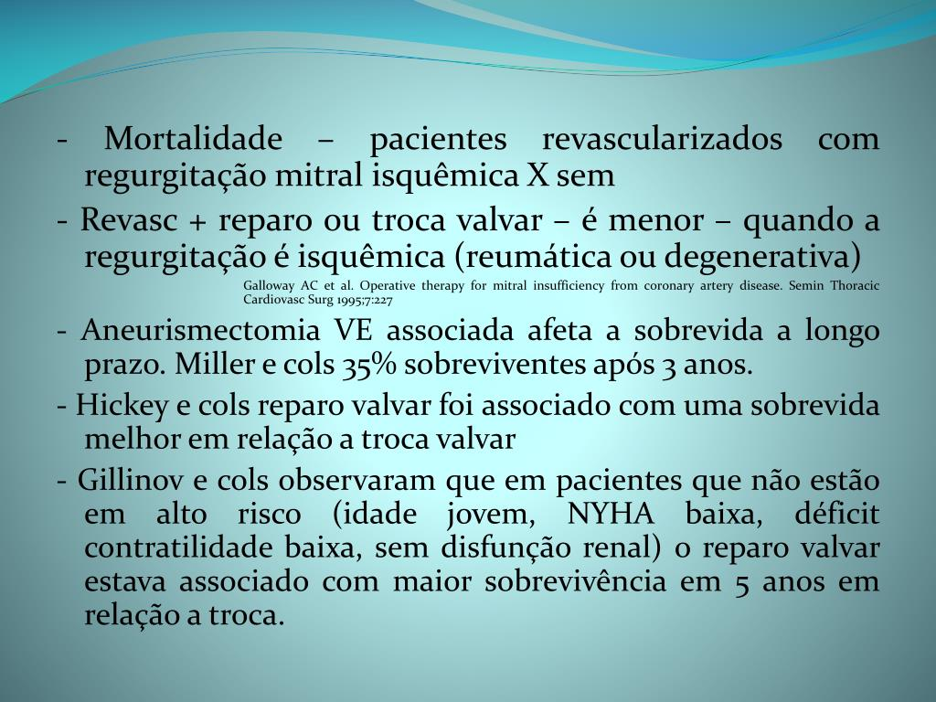 - Mortalidade – pacientes revascularizados com regurgitação mitral isquêmica X sem