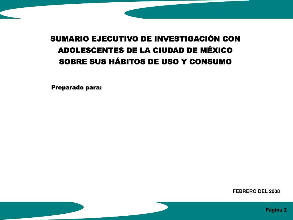 SUMARIO EJECUTIVO DE INVESTIGACIÓN CON
