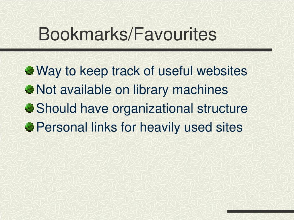 Bookmarks/Favourites