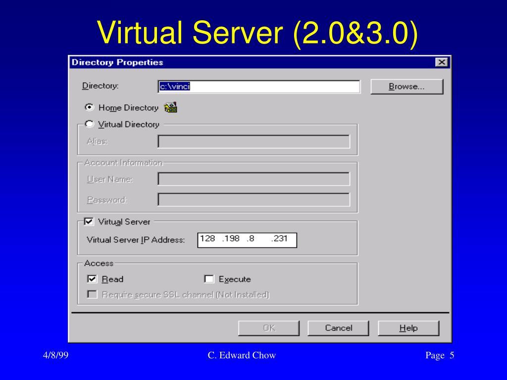 Virtual Server (2.0&3.0)
