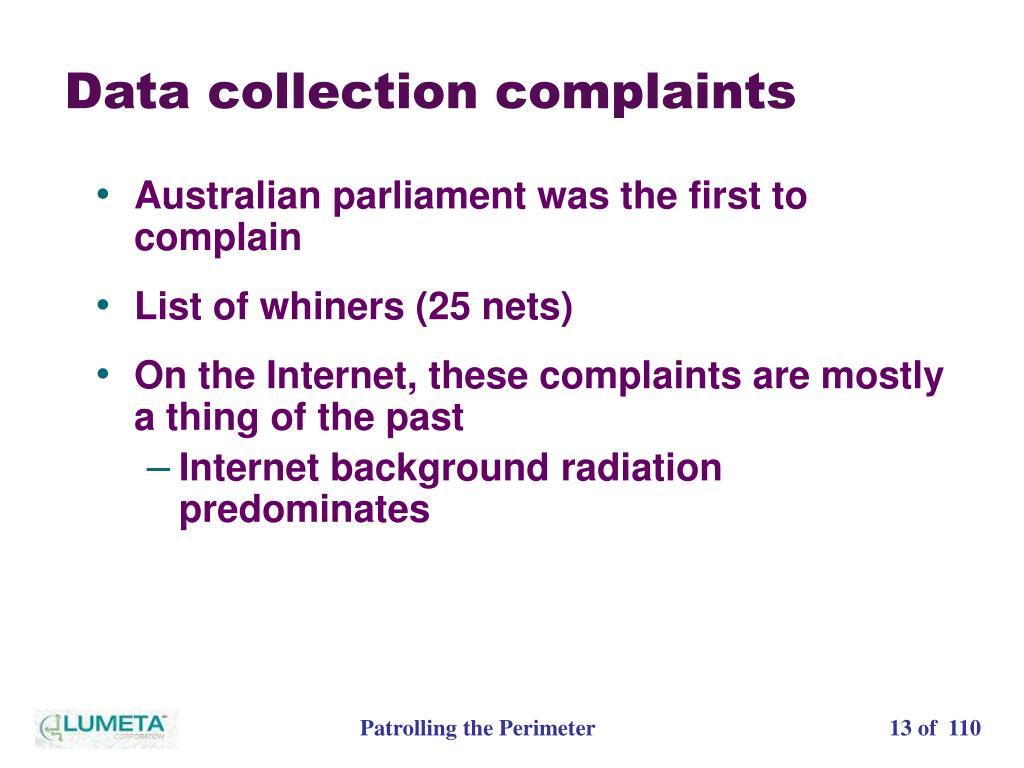 Data collection complaints