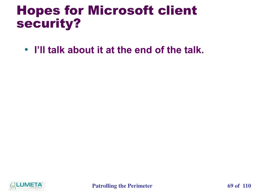 Hopes for Microsoft client security?
