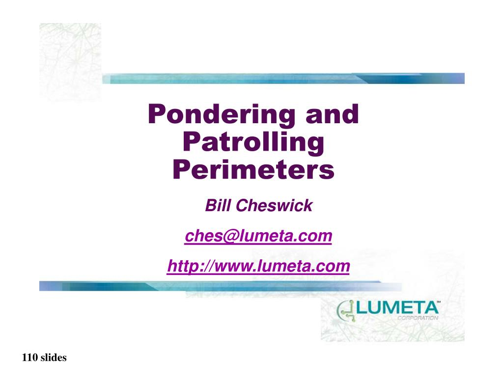 Pondering and Patrolling Perimeters