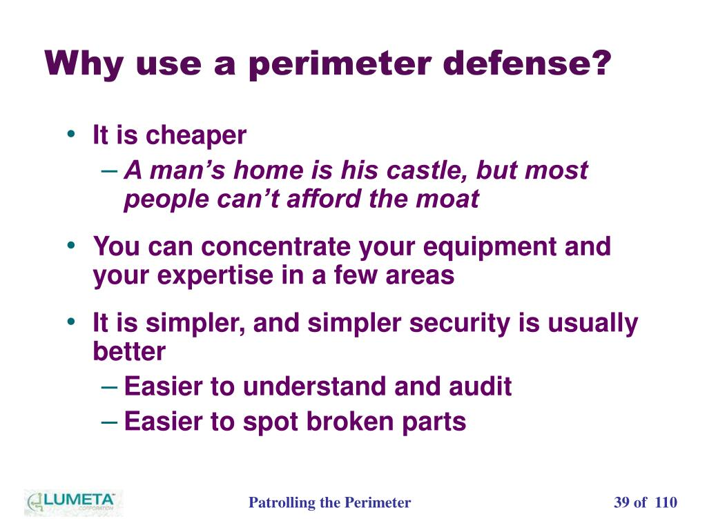 Why use a perimeter defense?