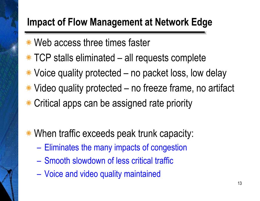 Impact of Flow Management at Network Edge