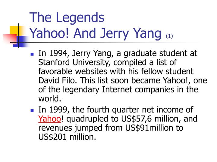 The legends yahoo and jerry yang 1