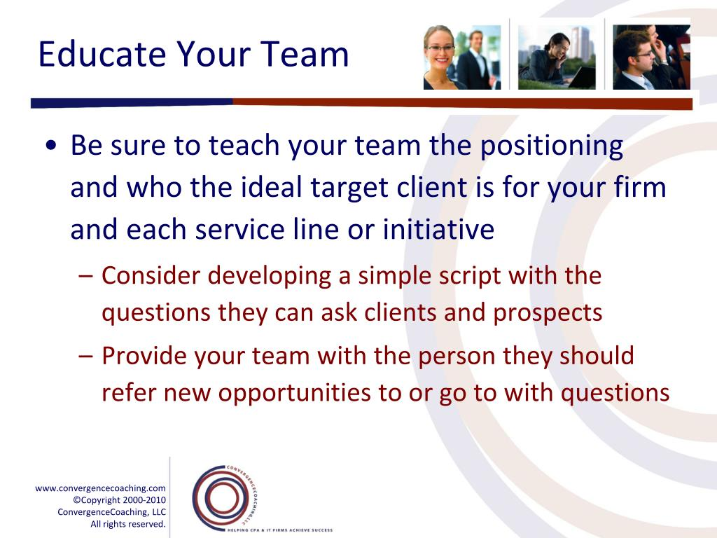 Educate Your Team
