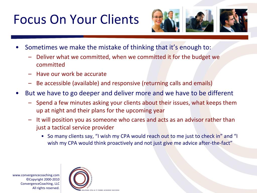 Focus On Your Clients