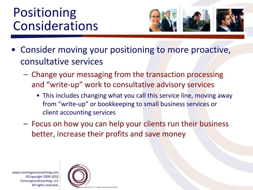 Positioning Considerations