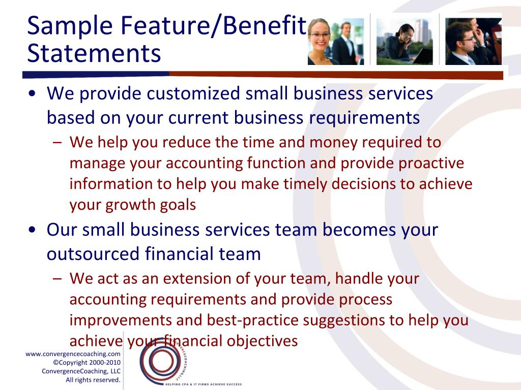 Sample Feature/Benefit Statements