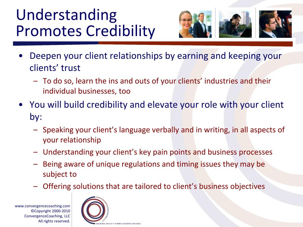 Understanding Promotes Credibility