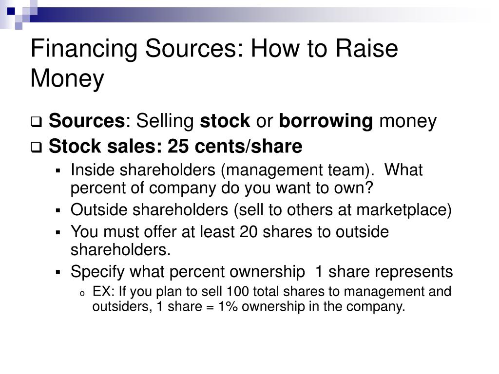 Financing Sources: How to Raise Money