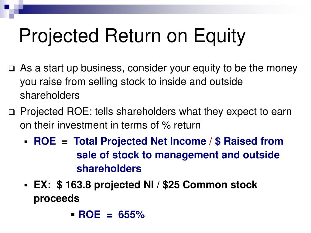 Projected Return on Equity