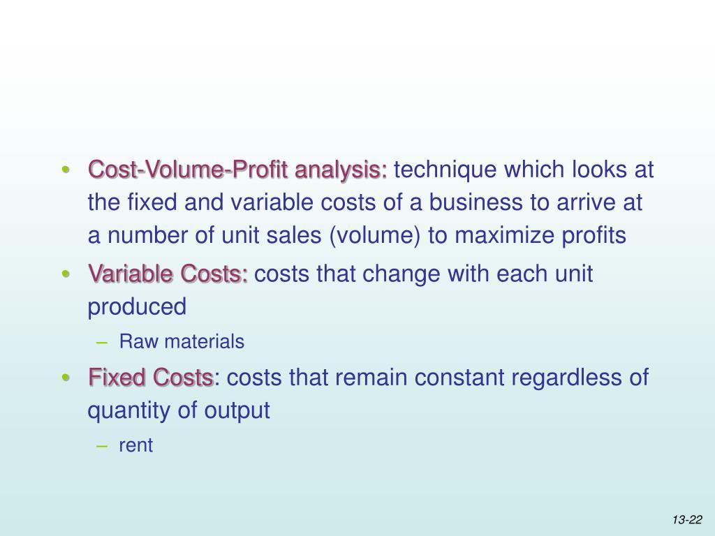 Cost-Volume-Profit analysis: