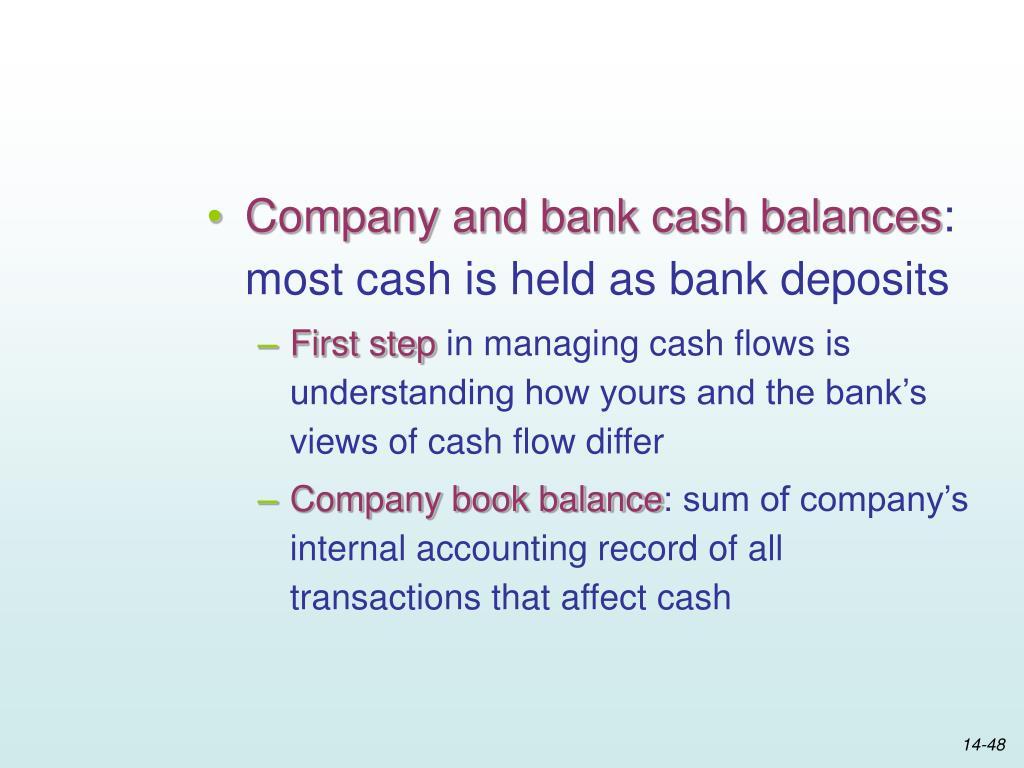 Company and bank cash balances
