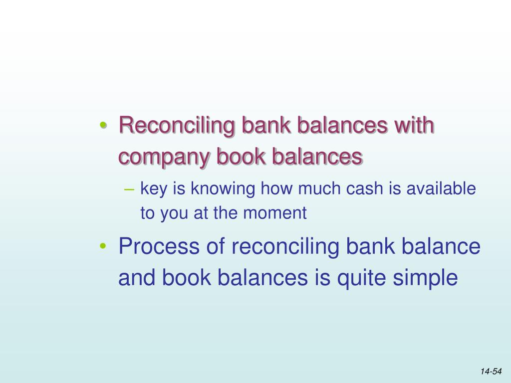 Reconciling bank balances with company book balances