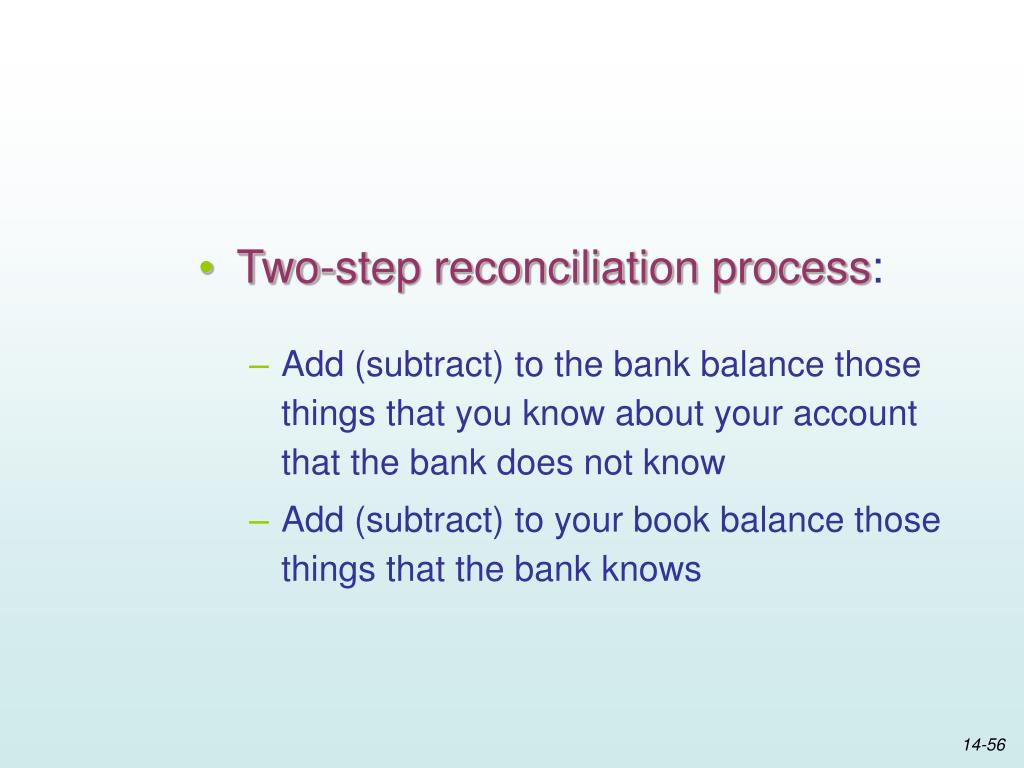 Two-step reconciliation process