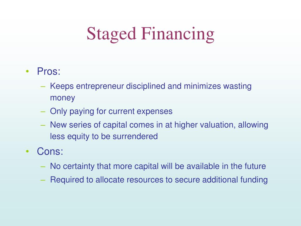 Staged Financing