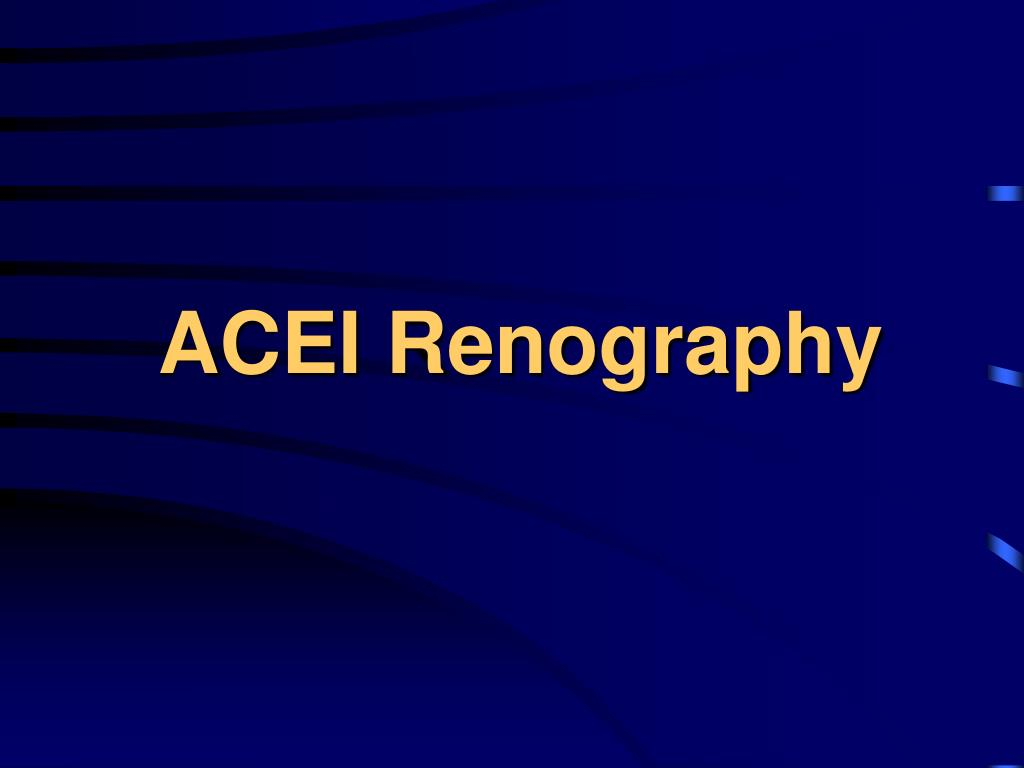 ACEI Renography