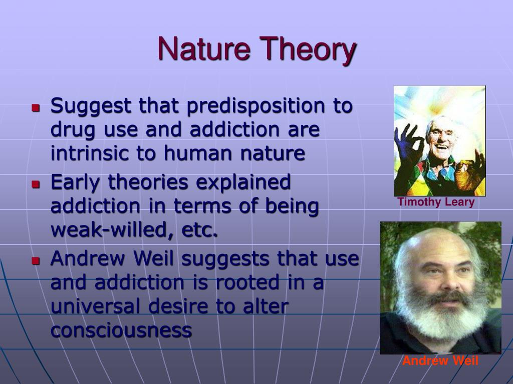 Nature Theory Of Drug Use