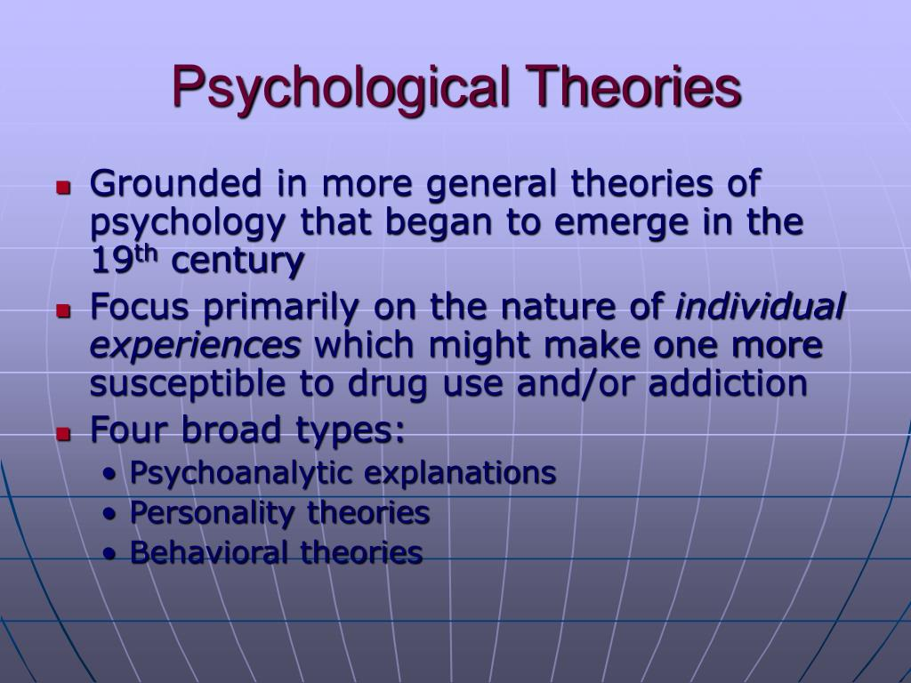 theories of addiction explanations for continuing Causal theories of mental disorder concepts  (2003) examined whether causal explanations influence clinicians' overall perception of  continuing education.