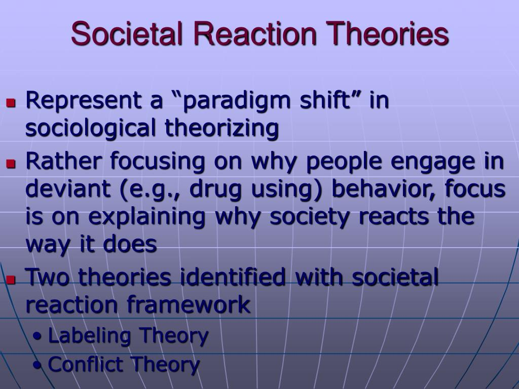 reaction conflict theory and consensus theory The structures in society promote integration, stability, consensus, and  conflict  theory is a theoretical framework which sees society as divided by  social  reactions are viewed as the key in determining what a social.