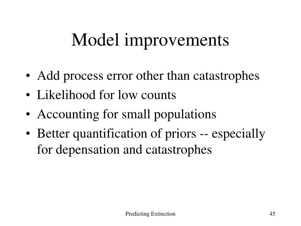 Model improvements