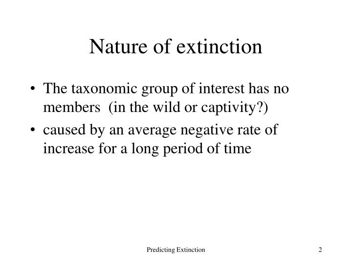 Nature of extinction