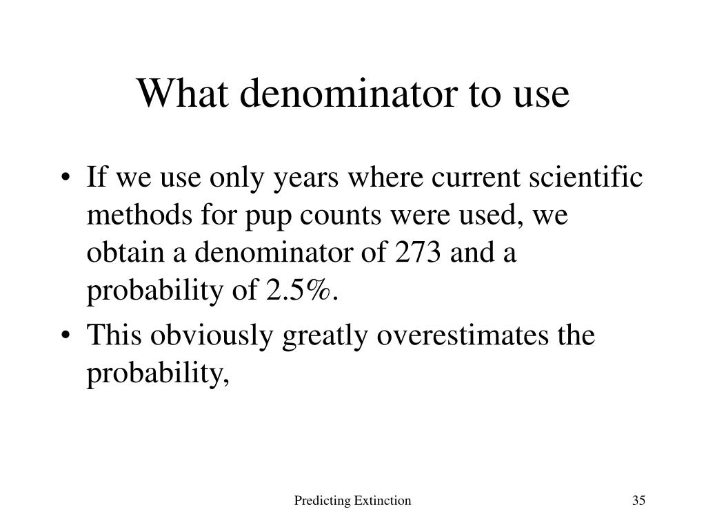 What denominator to use