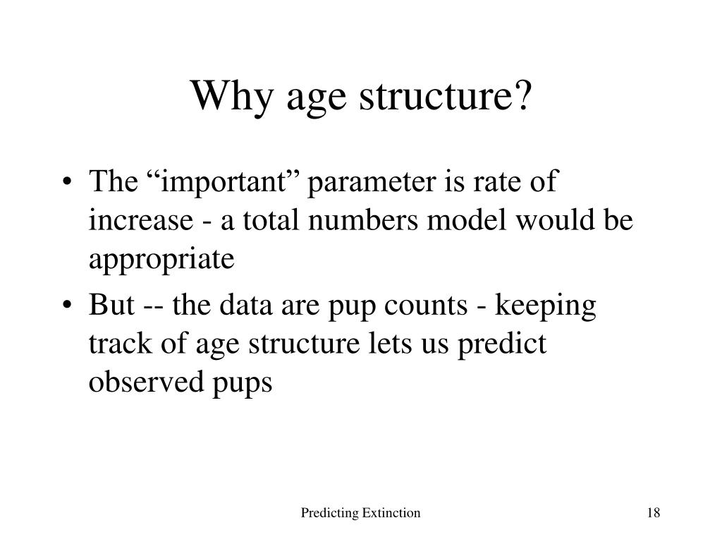 Why age structure?