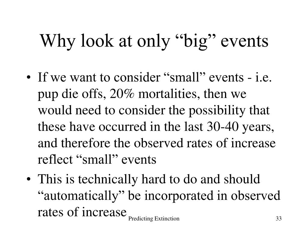 "Why look at only ""big"" events"
