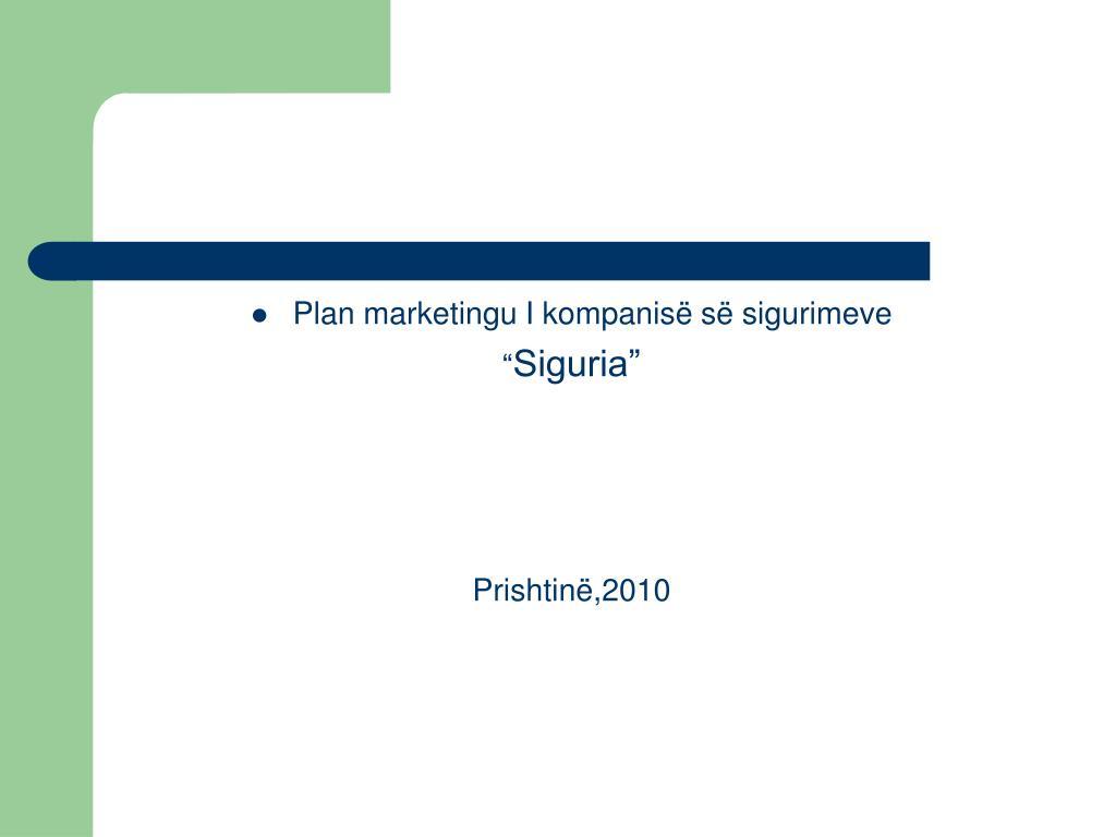 Plan marketingu I kompanisë së sigurimeve