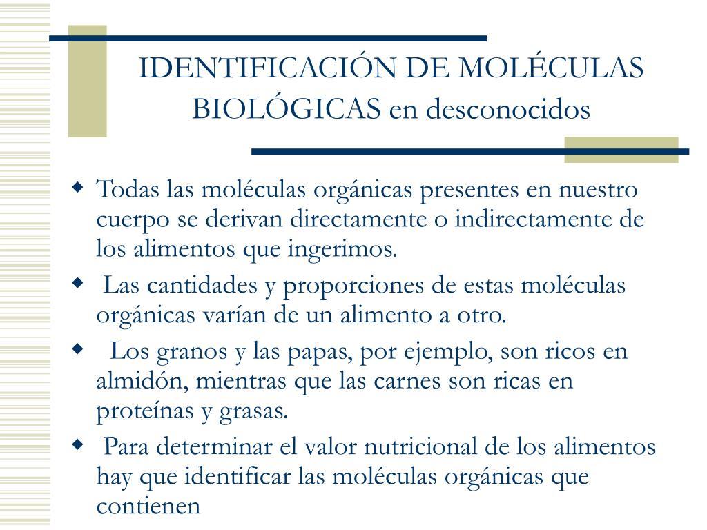 IDENTIFICACIÓN DE MOLÉCULAS BIOLÓGICAS en desconocidos
