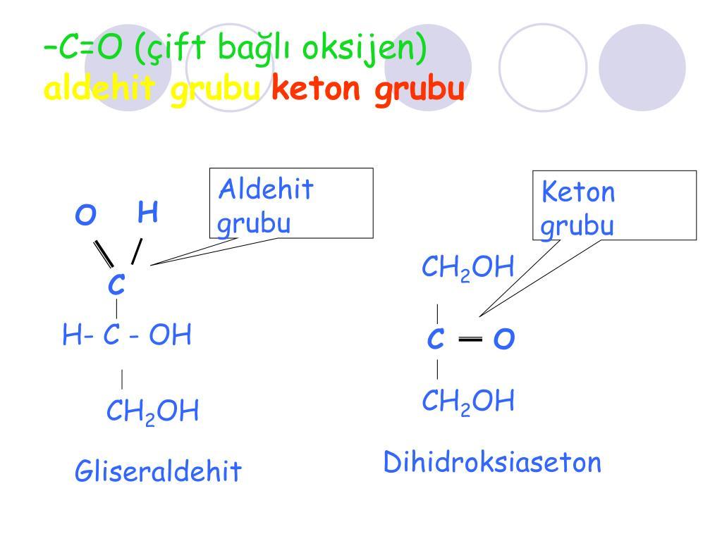 –C=O (çift bağlı oksijen)