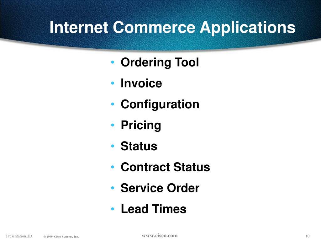 Internet Commerce Applications