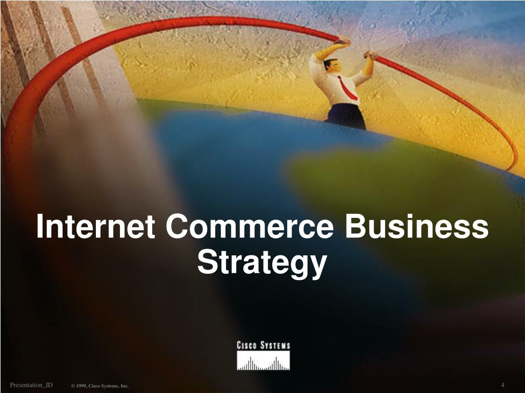 Internet Commerce Business Strategy
