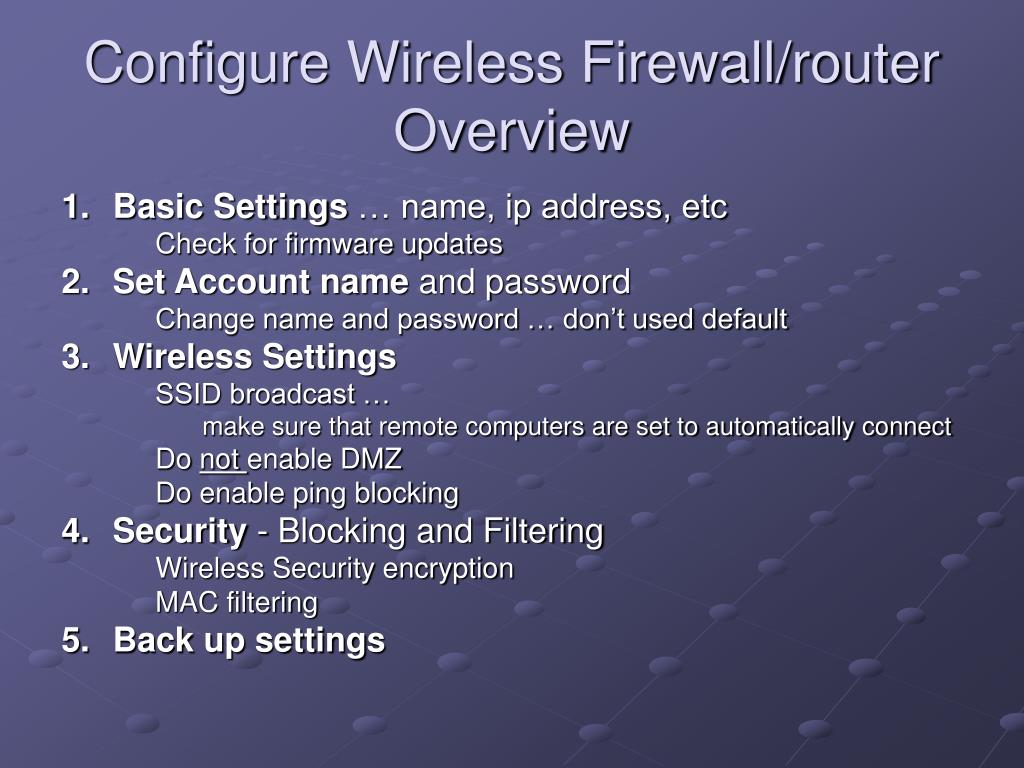 Configure Wireless Firewall/router