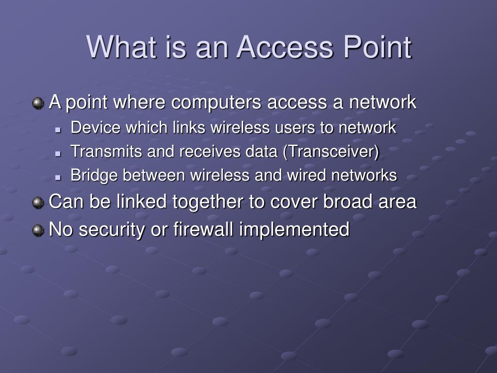 What is an Access Point