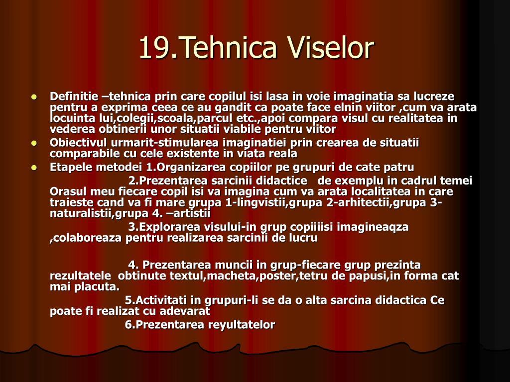 19.Tehnica Viselor