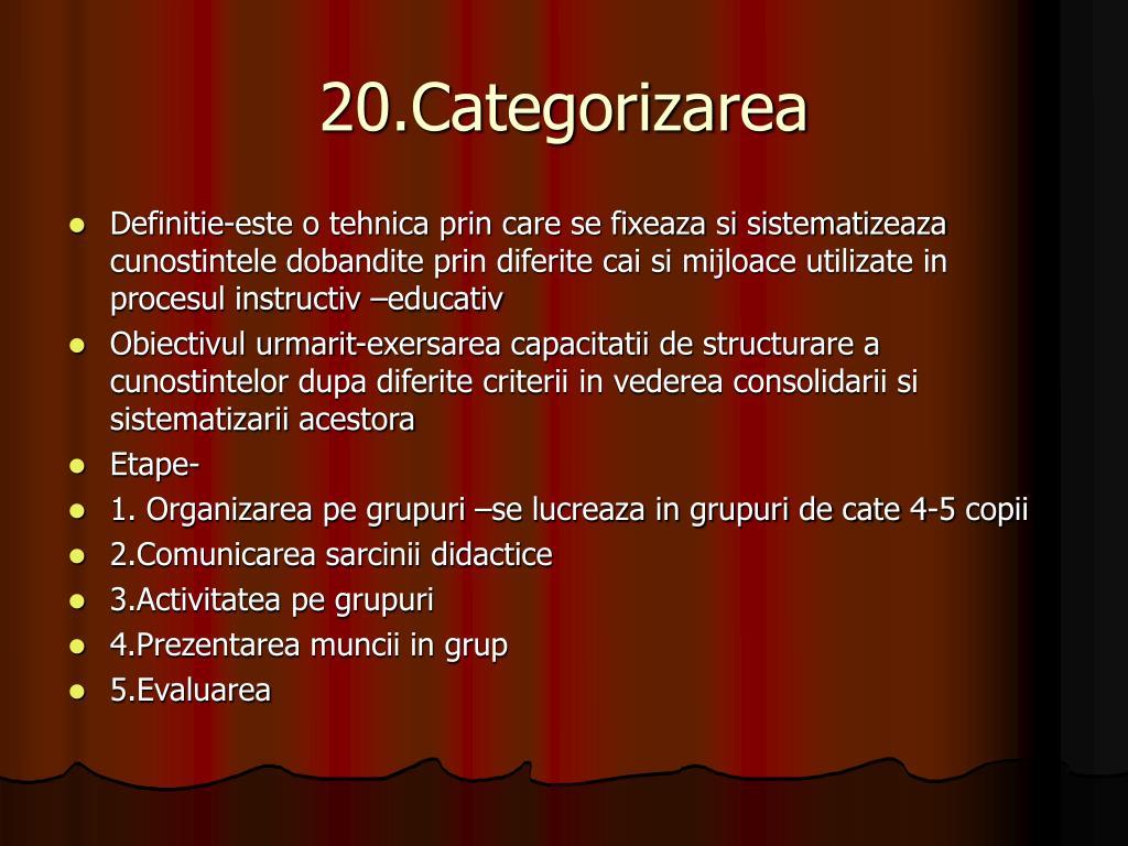 20.Categorizarea