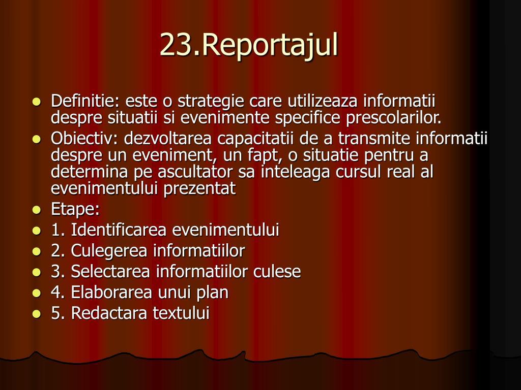 23.Reportajul