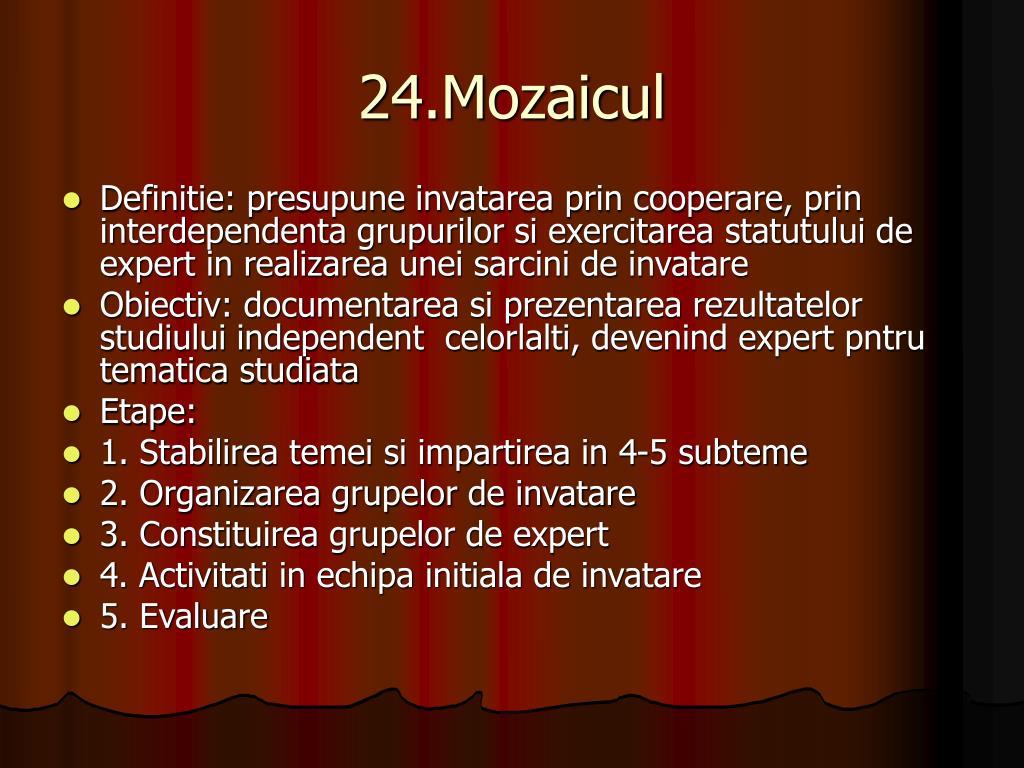 24.Mozaicul