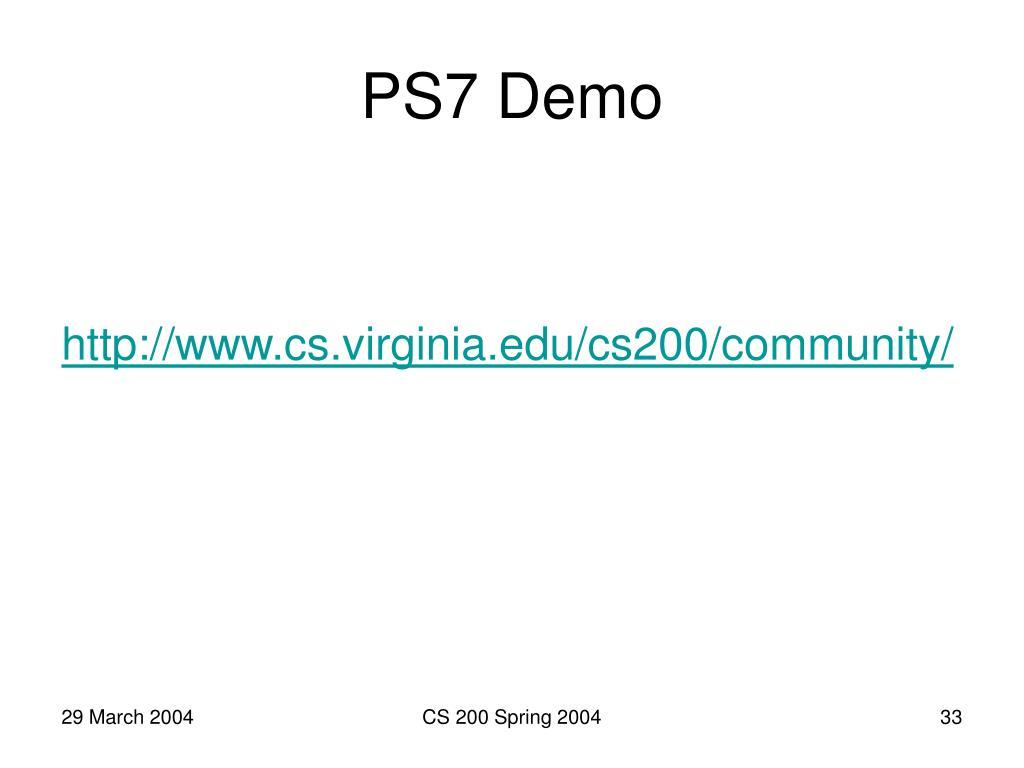 PS7 Demo