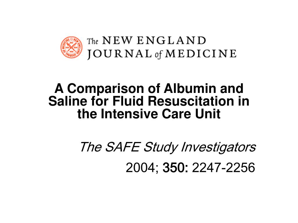 A Comparison of Albumin and Saline for Fluid Resuscitation in the Intensive Care Unit