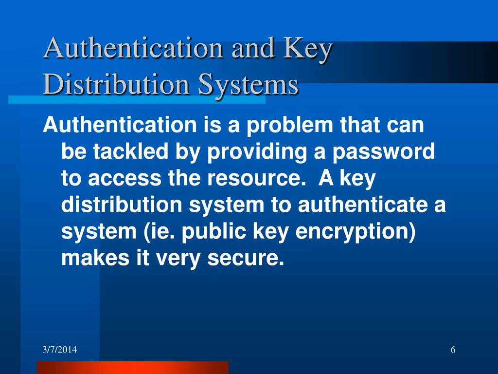 Authentication and Key Distribution Systems