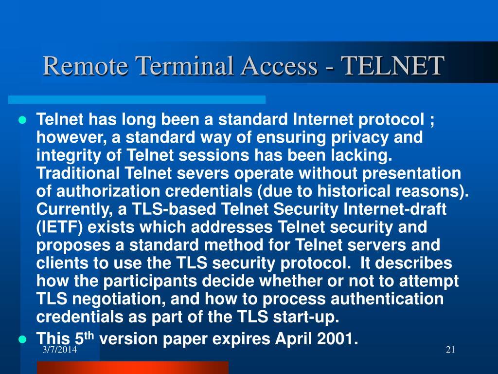 Remote Terminal Access - TELNET